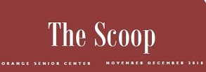 Check Out Orange Senior Center Newsletter - The Scoop