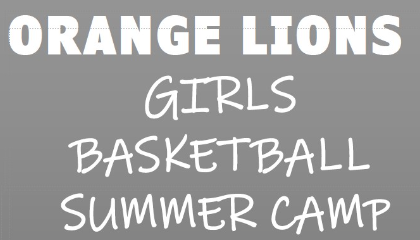New Lions Girls Basketball Camp  July 26 - 30